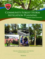 Community Forest Planning: Storm Mitigation Guide for Virginia Communities Workbook