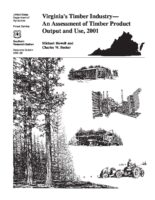 Virginia's Timber Industry - An Assessment of Timber Product Output and Use, 2001