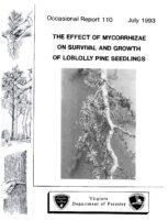 No. 110 The Effect of Mycorrhizae on Survival and Growth of Loblolly Pine Seedlings; by T. A. Dierauf and L. A. Chandler