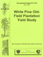 No. 123 White Pine Old-Field Plantation Yields Study; by T. A. Dierauf and J. A. Scrivani
